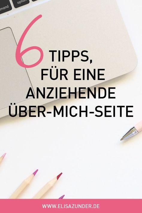 Über mich Seite schreiben: 6 Tipps wie Du mit der »Über