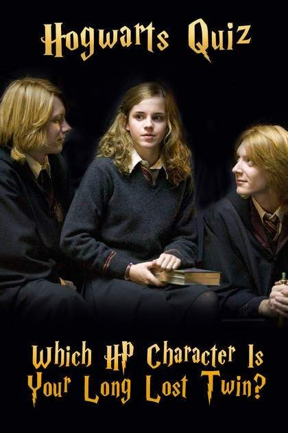 Hogwarts Quiz Which Hp Character Is Your Long Lost Twin Harry Potter Twins Hogwarts Quiz Harry Potter Quiz