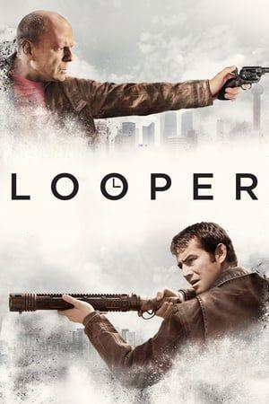 Nonton Movie Online Looper 2012 Subtitle Indonesia In The Futuristic Action Thriller Looper Time Travel Will Be Full Movies Movies Online Full Movies Free