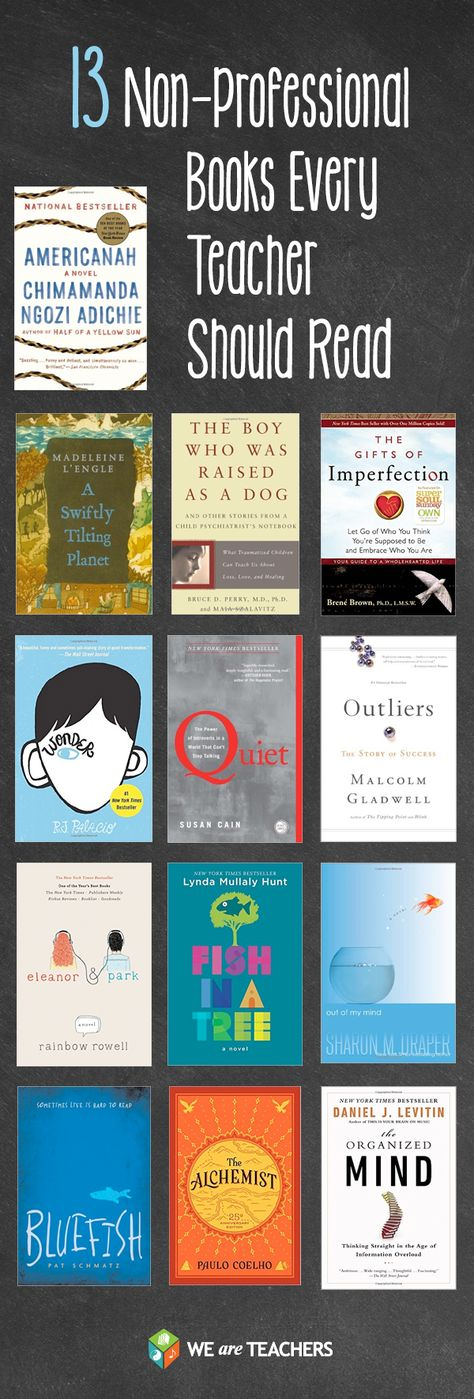 13 Non-Professional Books That Have Made Us Better Teachers:I'm a big believer in looking for professional development beyond the pedagogy bookshelf at the bookstore.
