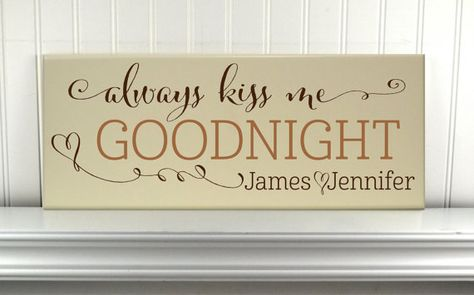 Personalized Always Kiss Me Goodnight Sign With Couples Names