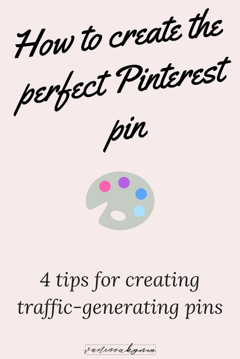 Making great Pinterest pins is a crucial part of your traffic-generating Pinterest Marketing strategy! Pinterest for business recently hosted a webinar on new creative practices for pins. In this blog post, I'm sharing 4 tips for making great pins on Pinterest. #pinteresttips #pinterestmarketing #pinterestforbusiness #graphicdesign #brandingstrategy #contentmarketing