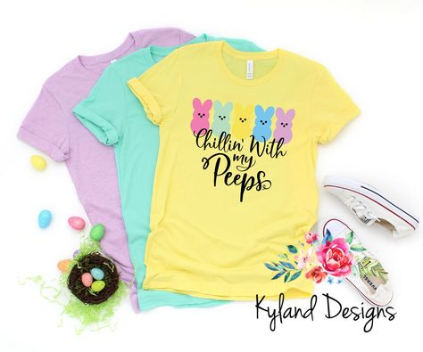 Chillin With My Peeps, Easter Shirt, Funny Shirt, Spring Shirt, Women's Graphic Tee#chillin #easter #funny #graphic #peeps #shirt #spring #tee #womens