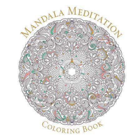 Serene Coloring Mandala Meditation Coloring Book Paperback Walmart Com Mandala Meditation Mandala Coloring Books Mandala Coloring