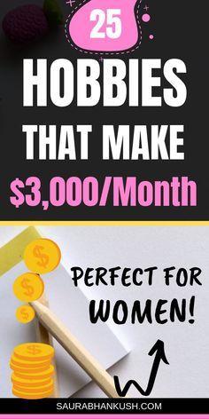 25 Best Hobbies that Make Money (Earn $1,000+)