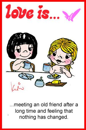 meeting an old friend after a long time and feeling that nothing has