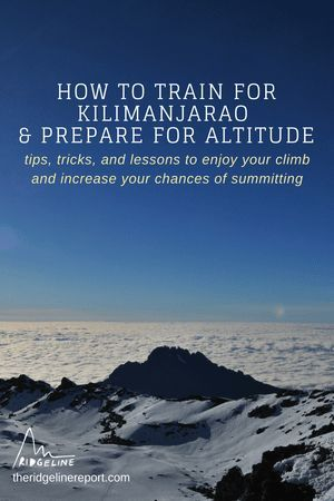 How To Train For Kilimanjaro And Prepare For Altitude Tips And