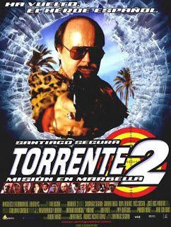 Torrente 2 Mision En Marbella Hd Peliculas Completas Peliculas Gratis Descargar Peliculas