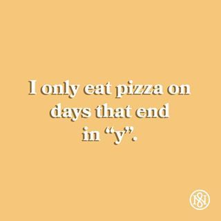 Like If You Agree Magionipizza Quotes Pizza Pizza Quotes Funny Pizza Quotes Foodie Quotes