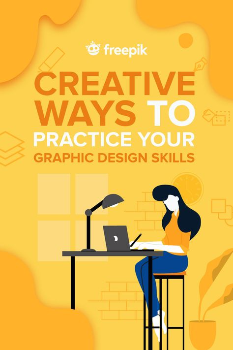 Creative Ways To Practice Your Graphic Design Skills 🖌