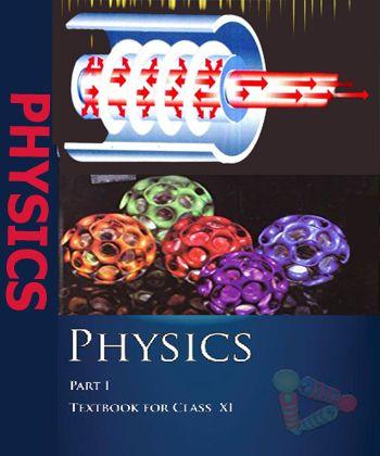 NCERT CLASS XI Physics Part-1Text Book | NCERT | Physics