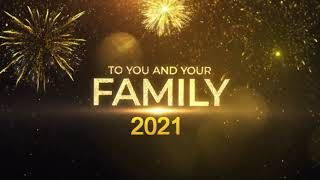 To You And Your Family Happy New Year 2021 Status Video Download In 2021 Happy New Year Status Happy New Year Wishes Wishes Messages