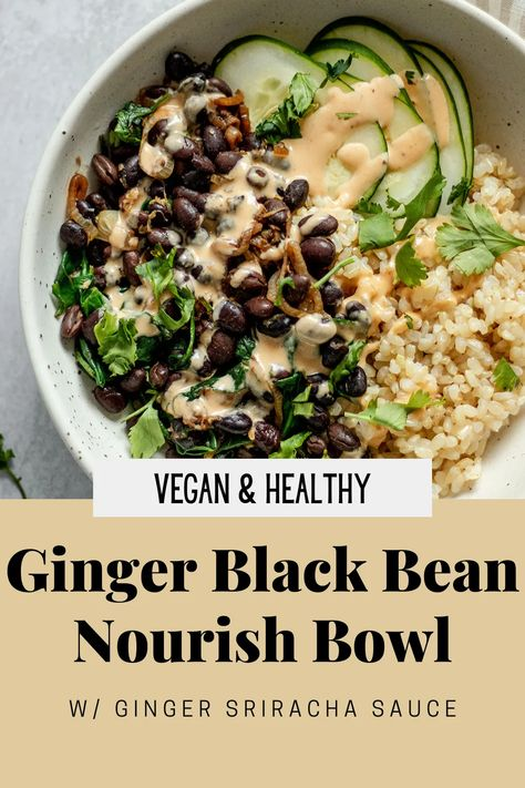 This Black Bean Nourish Bowl gives you a new and fun way to flavor your black beans by using a creamy ginger and sriracha infused dressing. This bowl comes together in less than 30 minutes and uses super easy ingredients you likely have on hand. #blackbeans #nourishbowls #veganbowl #easydinnerrecipes