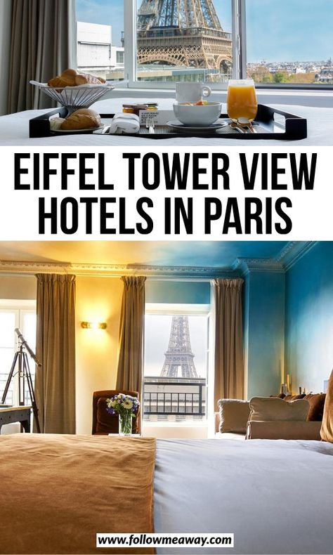 20 Dreamy Paris Hotels With A View Of The Eiffel Tower