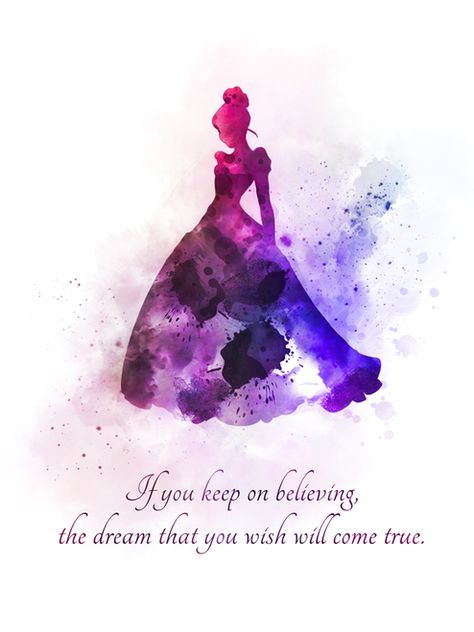Cinderella Quote ART PRINT Dream, Wish, Princess, Dress, Nursery, Gift, Wall Art, Home Decor, Disney, Gift Ideas, Birthday, Christmas, Inspirational, If you keep on believing, the dream that you wish will come true