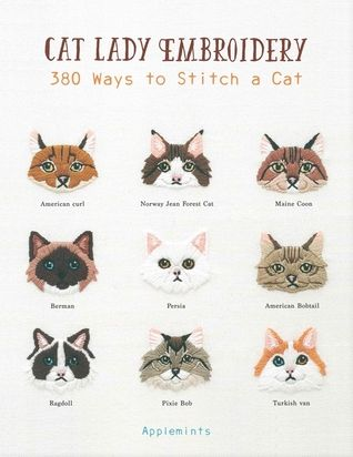 Cat Lady Embroidery 380 Ways To Stitch A Cat Cat Embroidery