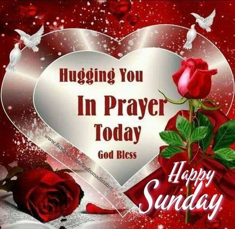 Hugging You In Prayer Today Happy Sunday