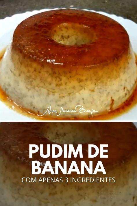 Aprenda a receita do Pudim de banana com 3 ingredientes que é feito na pressão e ainda não leva açúcar. É delicioso!!!