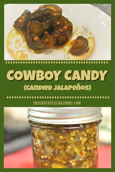 Cowboy Candy (also known as candied jalapeños) tastes great on cream cheese covered crackers or burgers! Its easy to can them for long term storage. via The Grateful Girl Cooks! - Candy - Ideas of Candy Home Canning Recipes, Jam Recipes, Appetizer Recipes, Cooking Recipes, Appetizers, Recipies, Cowboy Candy, Cowboy Food, Pepper Jelly Recipes