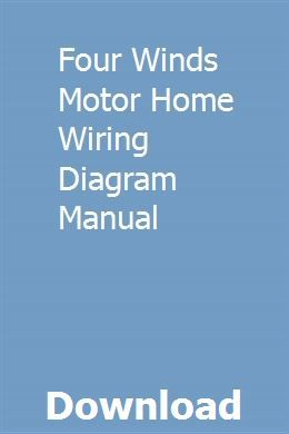Four Winds Motor Home Wiring Diagram Manual Repair Manuals Owners Manuals Evaluation System