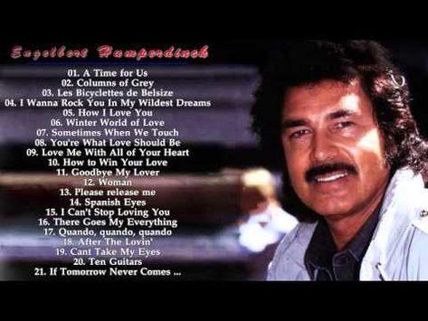 Engelbert Humperdinck   Engelbert Humperdinck Greatest Hits - YouTube