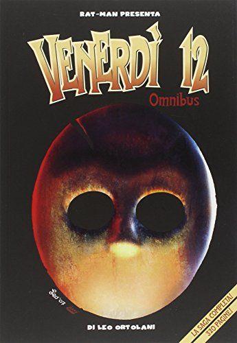 Scaricare Venerdi 12 Omnibus Libri Pdf Gratis Lac