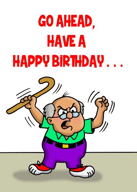 Angry Cartoon Old Man Shouting To Have A Happy Birthday Card Ad