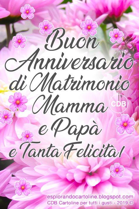 Frasi Per Anniversario Di Matrimonio Mamma E Papa.Cartolina Buon Anniversario Di Matrimonio Mamma E Papa E