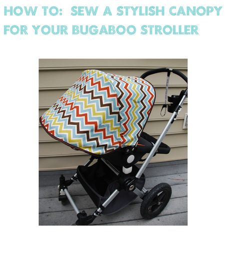 b59b9f8fb How to sew a new canopy for your Bugaboo stroller. This might be my ...