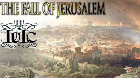The Israelites: Fall of Jerusalem - YouTube | Good News