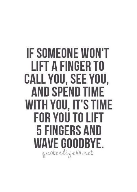 A tough but honest concept: friendship is a two way street and I am learning to wave goodbye to those who are on a one lane road.