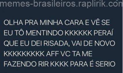 Best Indirect Best Brazilian Memes 52 Ideas Memes Brasileiros