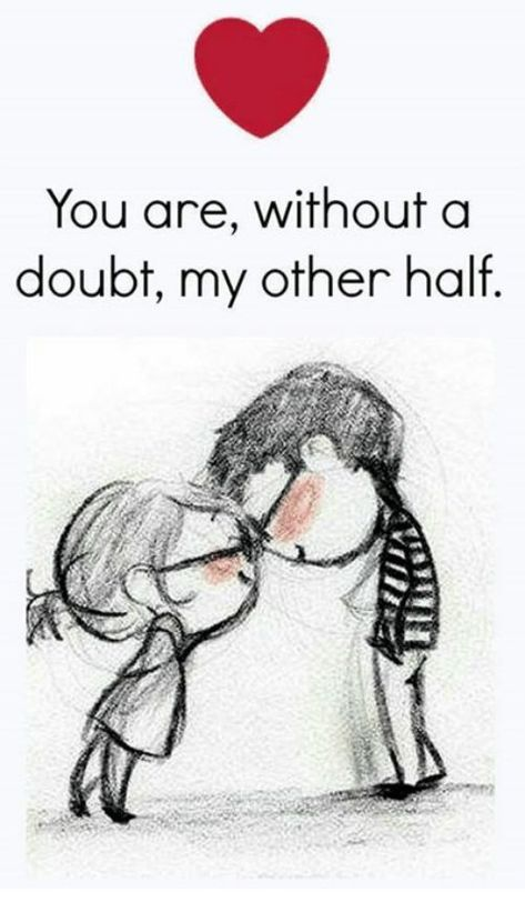 happy love quote – You are my other half - love images