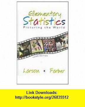 Elementary statistics picturing the world 9780131553781 ron elementary statistics picturing the world 9780131553781 ron larson betsy farber isbn fandeluxe Gallery