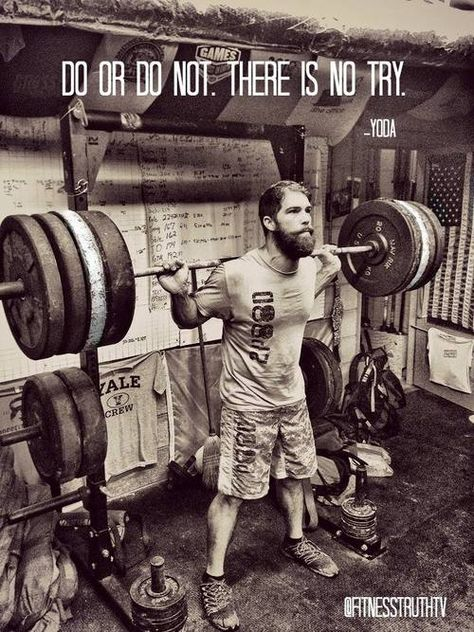 """way to put starwars into a lifting quote. to """"try"""" is a preconceived notion that u may fail. so do"""