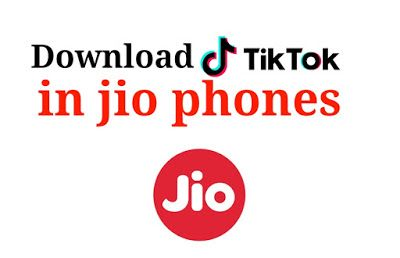 Tik Tok App Download Jio Phone And Watch New Tiktok Videos Free