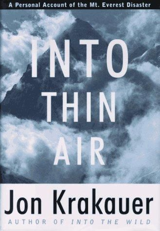 The Into thin air by Jon Krakauer, Great Read!