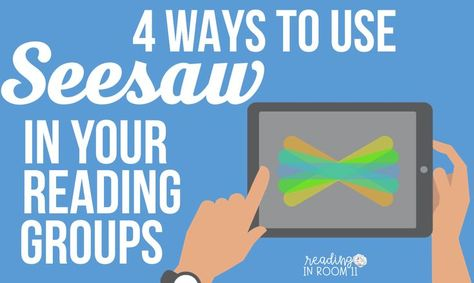 4 Ways to Use Seesaw in Your Reading Groups - Reading in Room 11 Teaching Reading, Guided Reading, Reading Lessons, Teaching Ideas, Kindergarten Reading, Teaching Technology, Educational Technology, Instructional Technology, Instructional Strategies