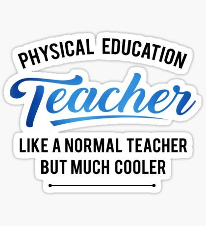 Teacher Stickers With Images Physical Education Teacher