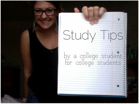 Quick Study Tips - by a college student for college students! Great ideas!