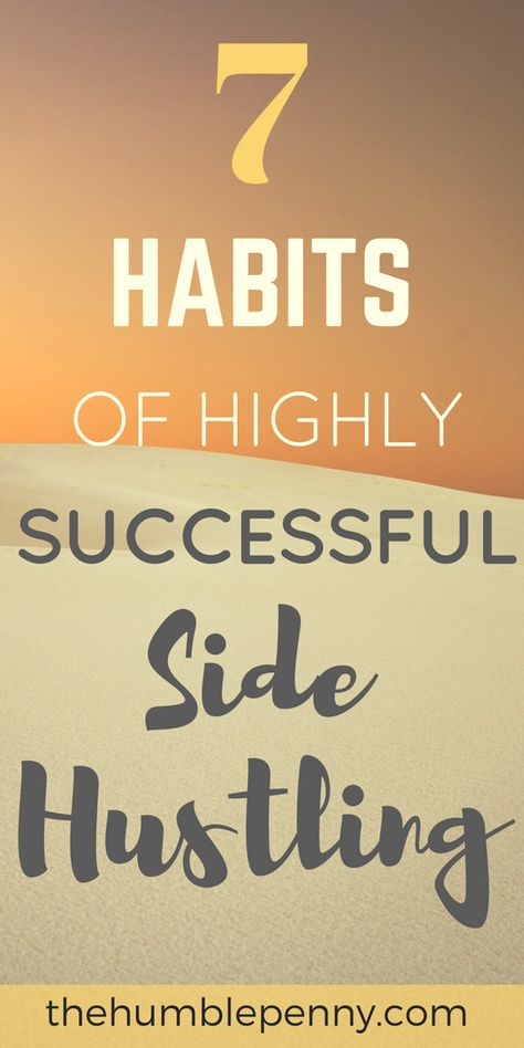 These Key habits will Help to TRANSFORM and Guarantee success in your side hustle and business. They have helped me and other entrepreneurs I know generate success in our ventures. Start today and get closer to your financial independence. #sidehustle #business #entrepreneurship #financialindependence #habits #success via @TheHumblePenny