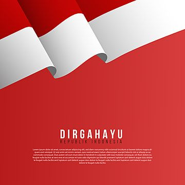 17 Agustus Dirgahayu Indonesia Independence Day Png Indonesia Merdeka Merah Putih Png And Vector With Transparent Background For Free Download Indonesia Independence Day Dirgahayu Indonesia Independence Day Indonesia Flag
