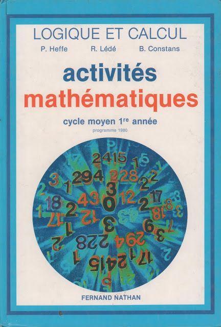 Heffe Lede Constans Activites Mathematiques Cm1 1980 Mathematique Cm1 Mathematiques Mathematiques College