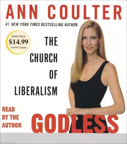 Godless: The Church of Liberalism by Ann Coulter, http://www.amazon.com/dp/0739343106/ref=cm_sw_r_pi_dp_eLOCpb0BJFWNF