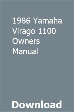 1986 Yamaha Virago 1100 Owners Manual Owners Manuals Repair Manuals Manual