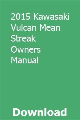 2015 Kawasaki Vulcan Mean Streak Owners Manual With Images