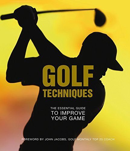 Do You Search For Golf Techniques The Essential Guide To Improving Your Game Sportaholics Golf Techniques The Essentia Golf Techniques Improve Yourself Improve