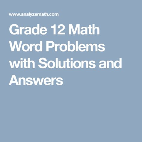 Grade 12 Math Problems With Solutions And Answers Math Words