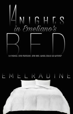 14 Nights In Emeliano's Bed - 23 in 2019   fav fictions