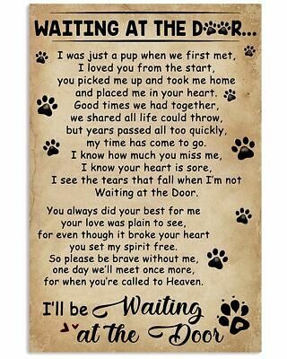 I Ll Be Waiting At The Door Paws Poster For Decor Motivational Poster Gift Fashion Home Garden Homedcor Pet Loss Quotes Pet Sympathy Cards Sympathy Cards
